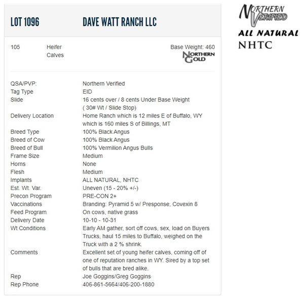 Dave Watt Ranch LLC - 105 Heifers; Base Weight: 460