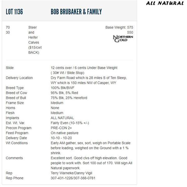 Bob Brubaker & family - 70/30 Steers/Heifers; Base Weight: 575/550