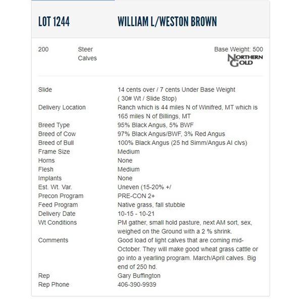 William L/Weston Brown - 200 Steers; Base Weight: 500