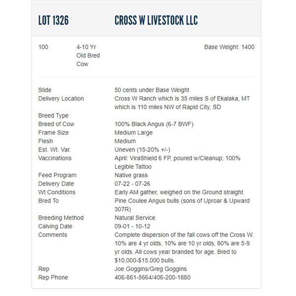 Cross W Livestock LLC - 100 4-10 Yr Old Bred Cows; Base Weight: 1400