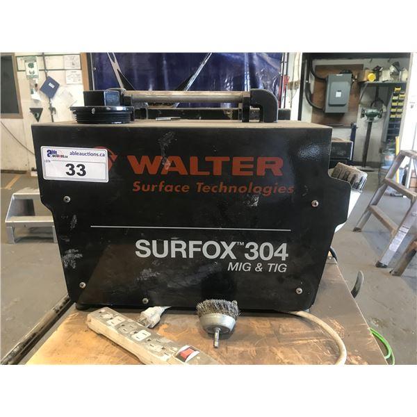 WALTER SURFOX 304 MIG & TIG WELDER - WELD CLEANER