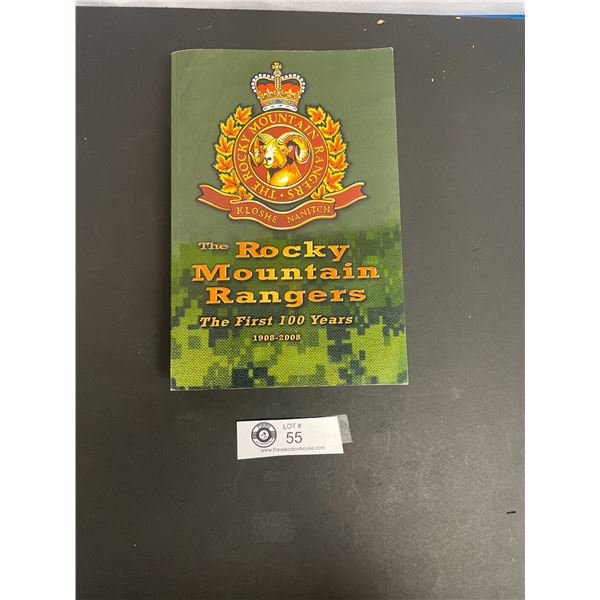 Rocky Mountain Rangers Military Book The First Hundred Years