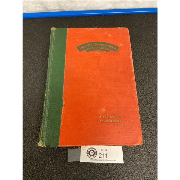 Lord Strathconas Horse Regimental History Book 1947