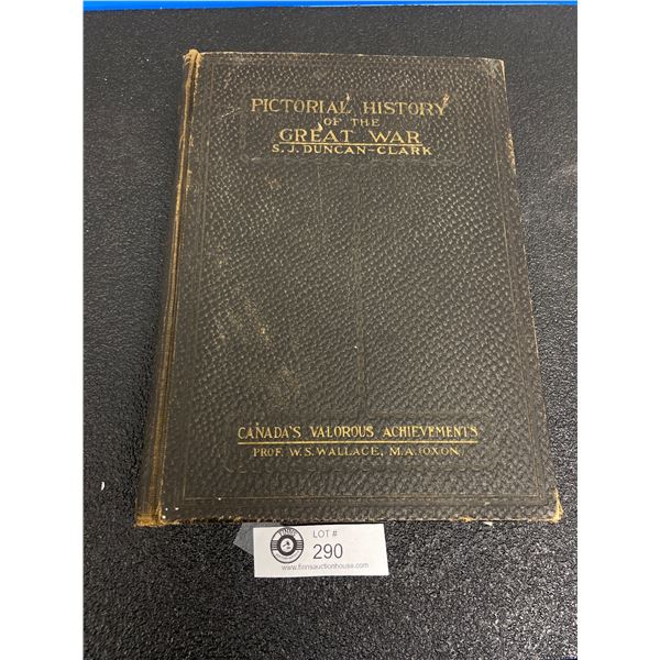 Pictorial History of the Great War Canada in the Great Warby SJ Duncan Clark and WR Plewman and WS W