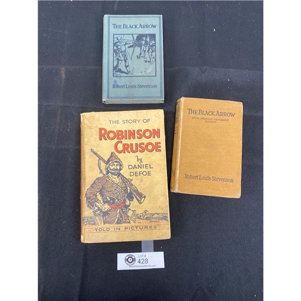 3 Old Books, No Dates. The Story of Robinson Caruso, The Black Arrow and The Black Arrow from Origin
