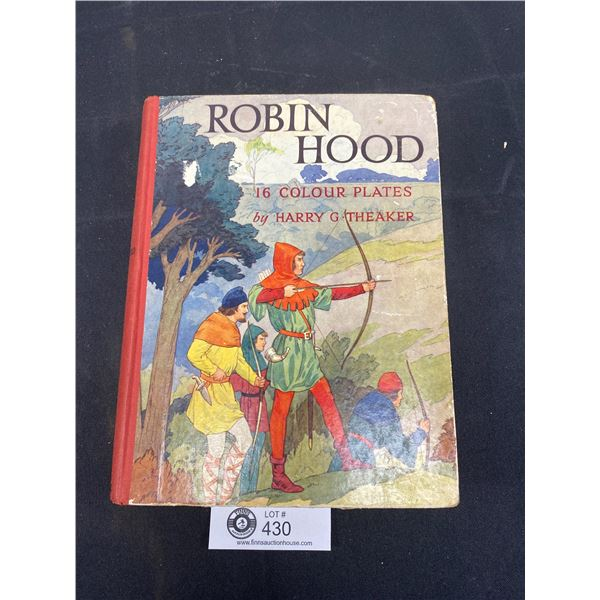 Old Book, Robin Hood, 16 Colour Plates by Harry Theaker
