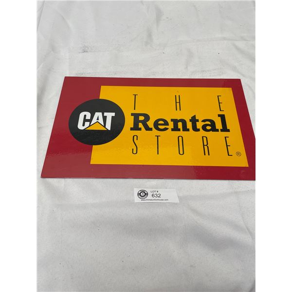 "16 x9.5"" The CAT Rental Store Metal Sign"