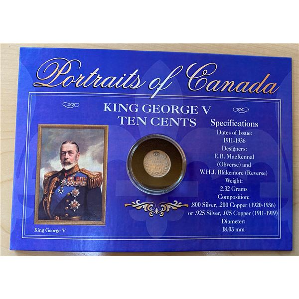 Portraits of Canada. King George V 1919 Silver 10 cents. Includes Certificate of Authenticity. Produ