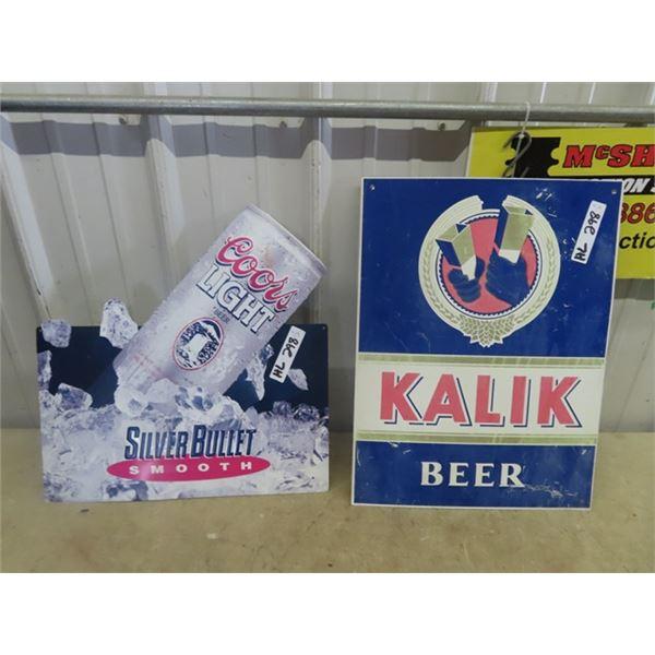"""2 Metal Beer Signs 1) Coors Light 18"""" x 18"""" & 1) Kalik Beer 15"""" x 20"""""""
