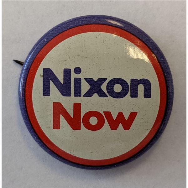 "Richard Nixon Campaign Pin - ""Nixon Now"""
