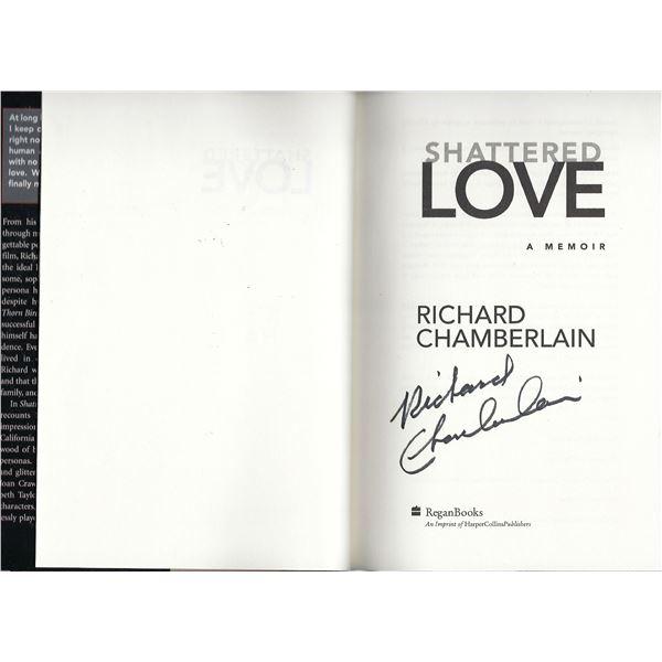 Shattered Love Richard Chamberlain signed Memoir
