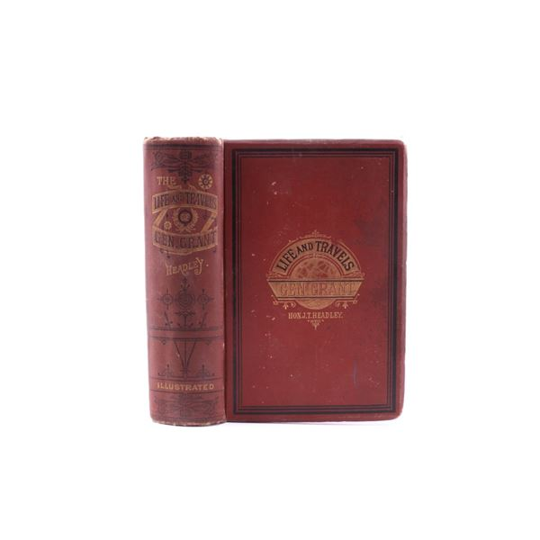 1879 1st Ed Life & Travels of Gen Grant by Headley