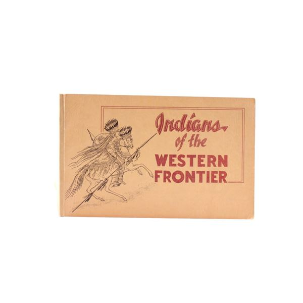 1954 1st Ed. Indians of the Western Frontier