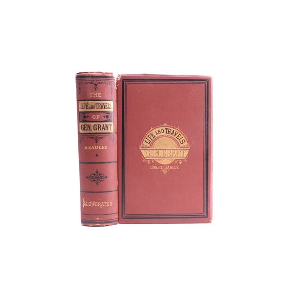 1879 1st Ed. Life and Travels of Gen. Grant