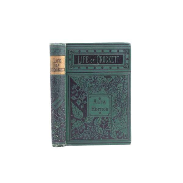 The Life of Crockett Alta Edition by Ellis c.1884