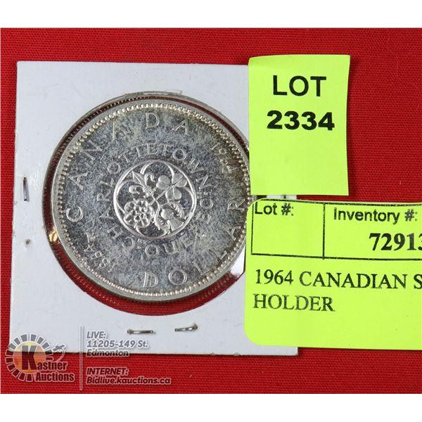 1964 CANADIAN SILVER DOLLAR IN HOLDER