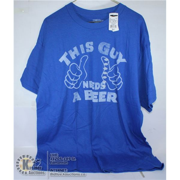 """BLUE T-SHIRT SIZE XL """"THIS GUY NEEDS A BEER"""""""