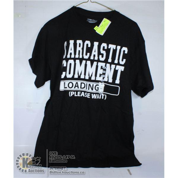 """BLACK T-SHIRT """"SARCASTIC COMMENT LOADING, PLEASE W"""