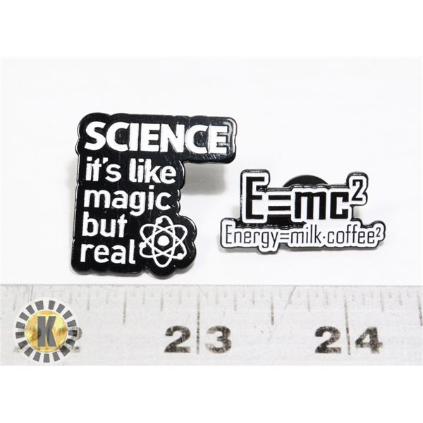 NEW SCIENCE IS LIKE MAGIC BUT REAL PIN/BROOCH