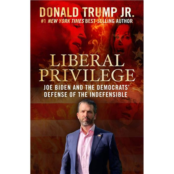 """""""Liberal Privilege"""" Signed by Donald Trump Jr."""