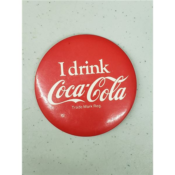 """LARGE """"I DRINK COCA COLA"""" PIN"""