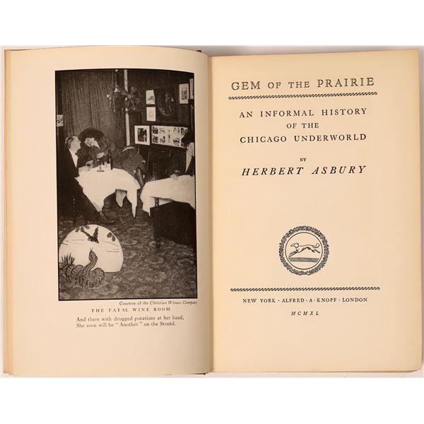 """Gem of the Prairie: An Informal History of the Chicago Underworld,"" by Herbert Asbury  [136853]"