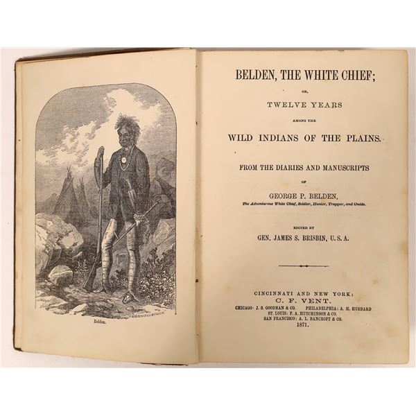 """""""Belden, the White Chief: Or, Twelve Years Among the Wild Indians of the Plains""""  [136810]"""