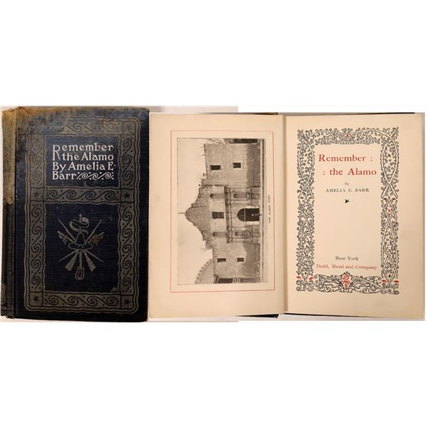 """""""Remember the Alamo"""" by Amelia E. Barr First Edition  [135985]"""