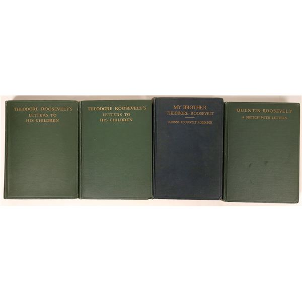 Four Volumes of Theodore Roosevelt's Family Letters & Prose  [135989]