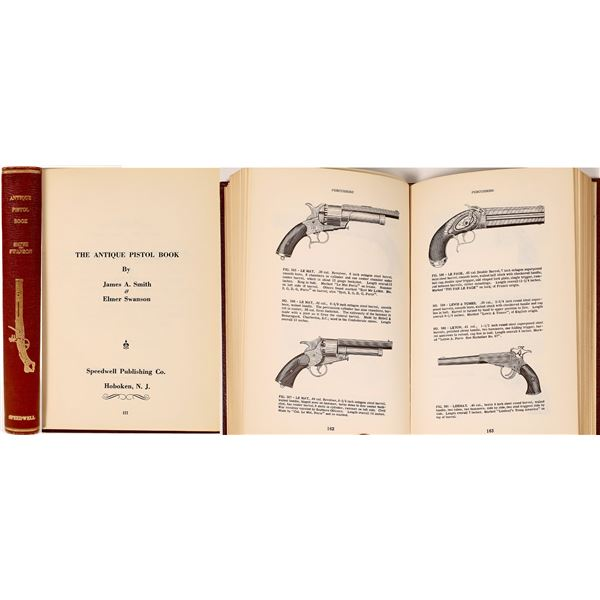 Antique Pistol Book by Smith and Swanson 1st Edition   [135650]
