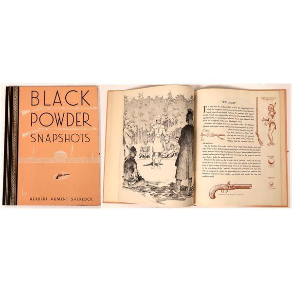 Black Powder Snapshots by Herbert Arment Sherlock  [136122]