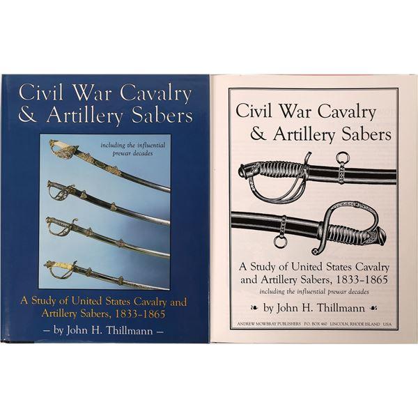 Civil War Cavalry & Artillery Swords by John Thillman  [136124]