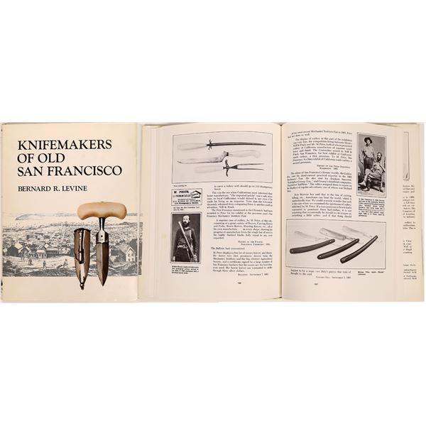 Knifemakers of Old San Francisco by Bernard Levine  [136120]