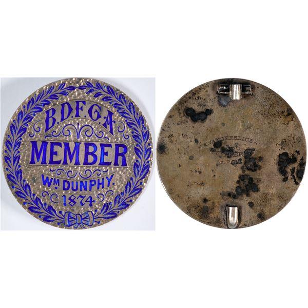Member Badge Wm. Dunphy 1874  [135956]