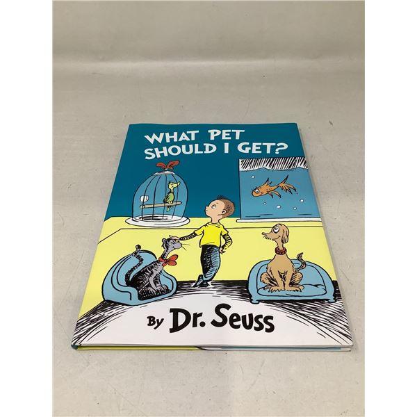 """""""What Pet Should I Get?"""" By Dr.Seuss"""