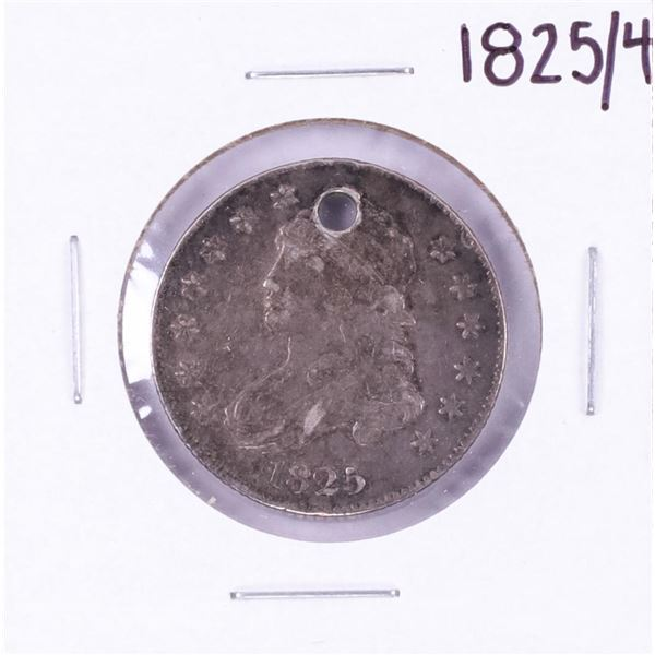 1825/4 Capped Bust Quarter Coin with Hole