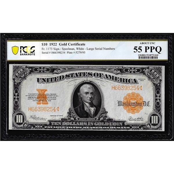 1922 $10 Gold Certificate Note Fr.1173 PCGS About Uncirculated 55PPQ