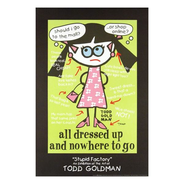 Todd Goldman  All Dressed Up and Nowhere to Go  Collectible Hand Signed Lithograph