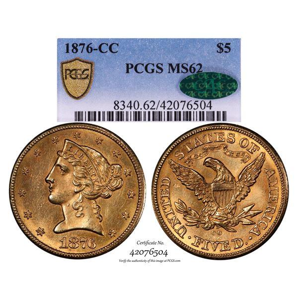 Scarce 1876-CC $5 Liberty Head Half Eagle Gold Coin PCGS MS62 CAC