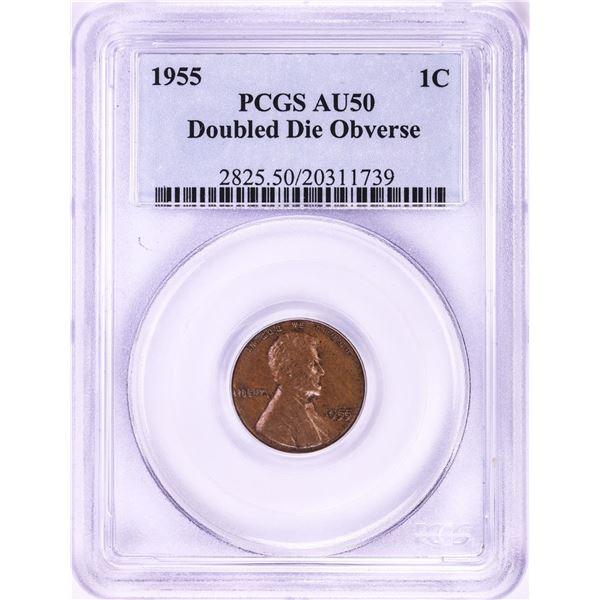 1955 Double Die Obverse Lincoln Wheat Cent PCGS AU50