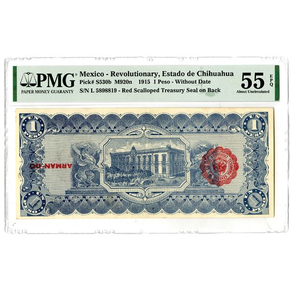 Estado de Chihuahua, 1915 Issued Error Banknote with Inverted Seal on Back.