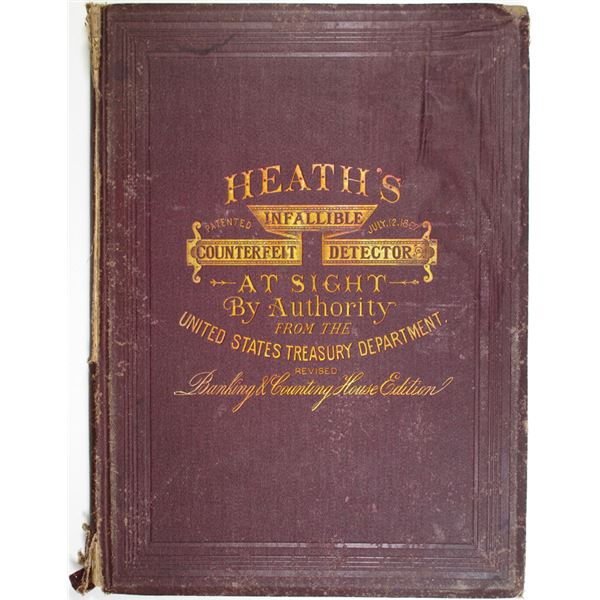 Heath, Laban. Heath's Infallible Government Counterfeit Detector at Sight, 1867, 12th Edition