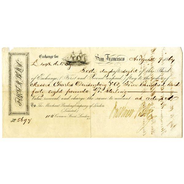 Merchant Banking Co. of London Ltd. 1867 Issued Gold Rush Era Third of Exchange