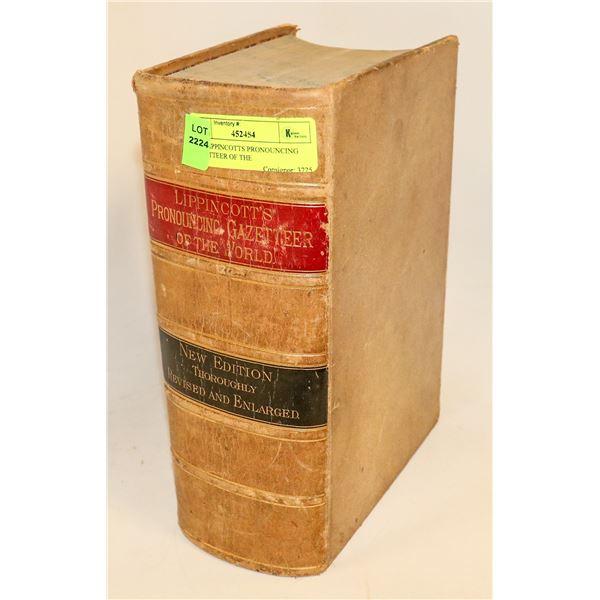 1880 LIPPINCOTTS PRONOUNCING GAZETTEER OF THE