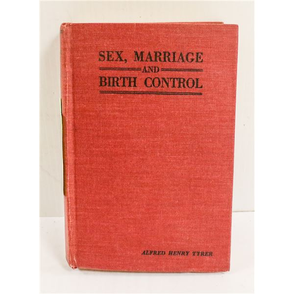 1943 BOOK ON SEX MARRIAGE AND BIRTH CONTROL