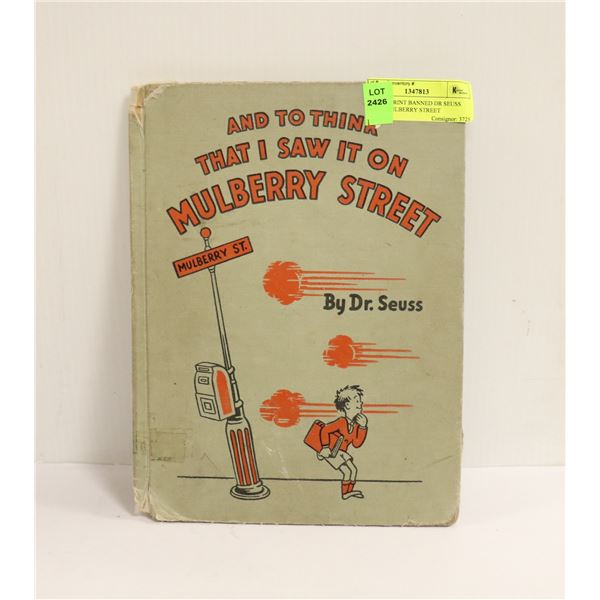 OUT OF PRINT BANNED DR SEUSS BOOK MULBERRY STREET