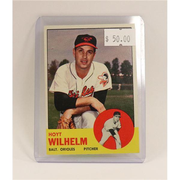 1963 HOYT WILHELM BASEBALL CARD