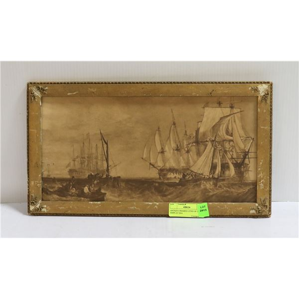 ANTIQUE FRAMED LITHO OF TALL SHIPS AT SEA