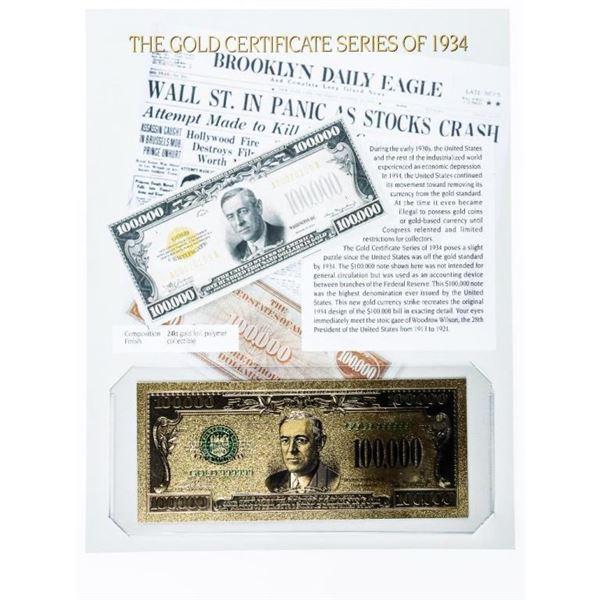 USA Gold Certificate Series of 1934 - 24 Kt  Gold Foil 100,000.00 -w/ 8 x 10 Giclee Art  card
