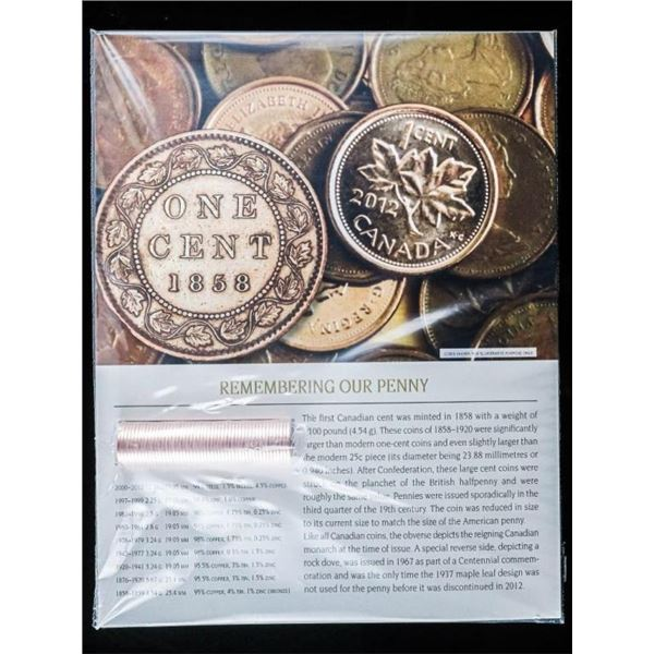 Remembering Our Penny1858 -2012 , Roll of  2012 Final Run Pennies w/8 x 10 Carrier  Giclee